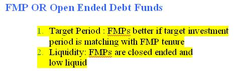 FMP OR OPEN ENDED DEBT FUNDS