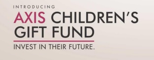 AXIS Children's Gift Fund
