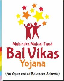 Mahindra Mutual Fund Bal Vikas Yojana